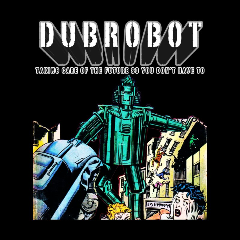 Robot Insurance by DUBROBOT - The Time Transportation Authority