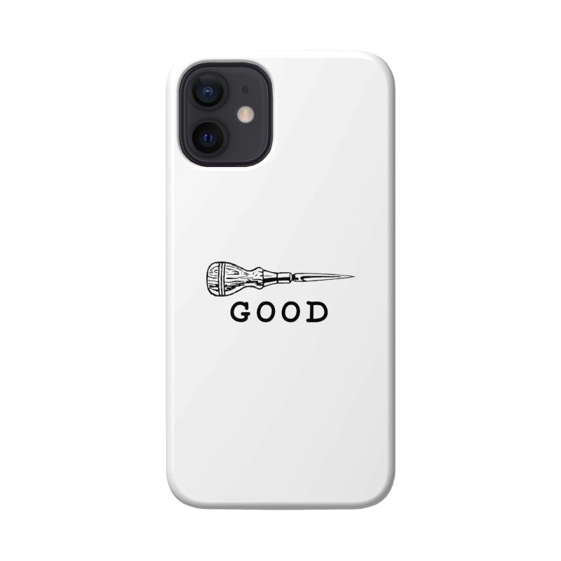 AWL GOOD Accessories Phone Case by DUBROBOT - The Time Transportation Authority