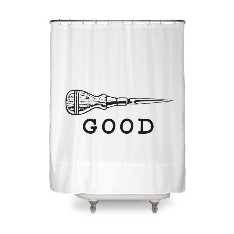 AWL GOOD Home Shower Curtain by DUBROBOT - The Time Transportation Authority