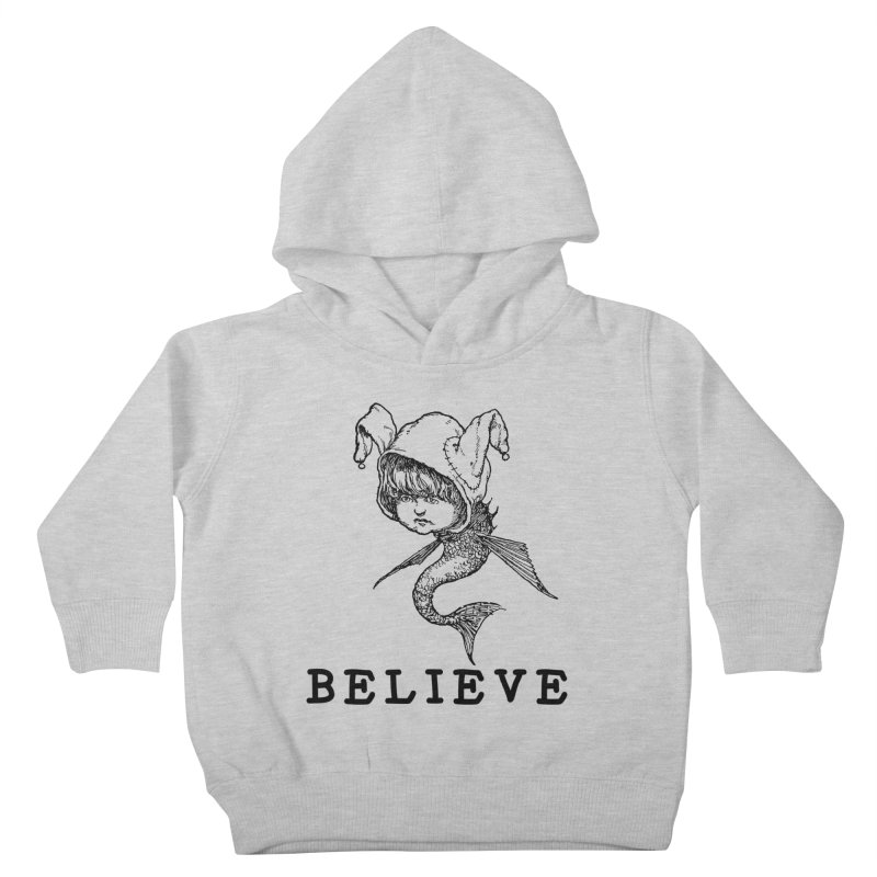 I Believe  Kids Toddler Pullover Hoody by DUBROBOT - The Time Transportation Authority
