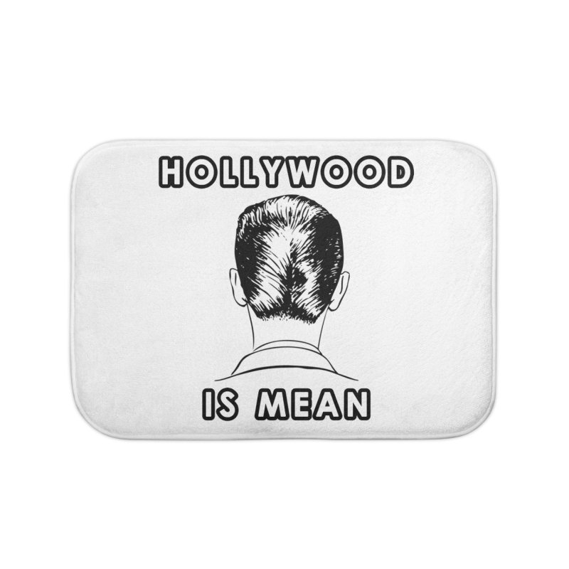 HOLLYWOOD IS MEAN - Turned Head Home Bath Mat by DUBROBOT - The Time Transportation Authority