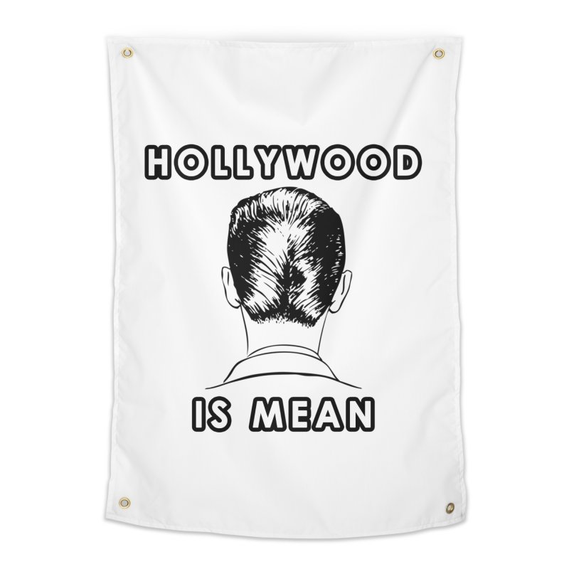 HOLLYWOOD IS MEAN - Turned Head Home Tapestry by DUBROBOT - The Time Transportation Authority