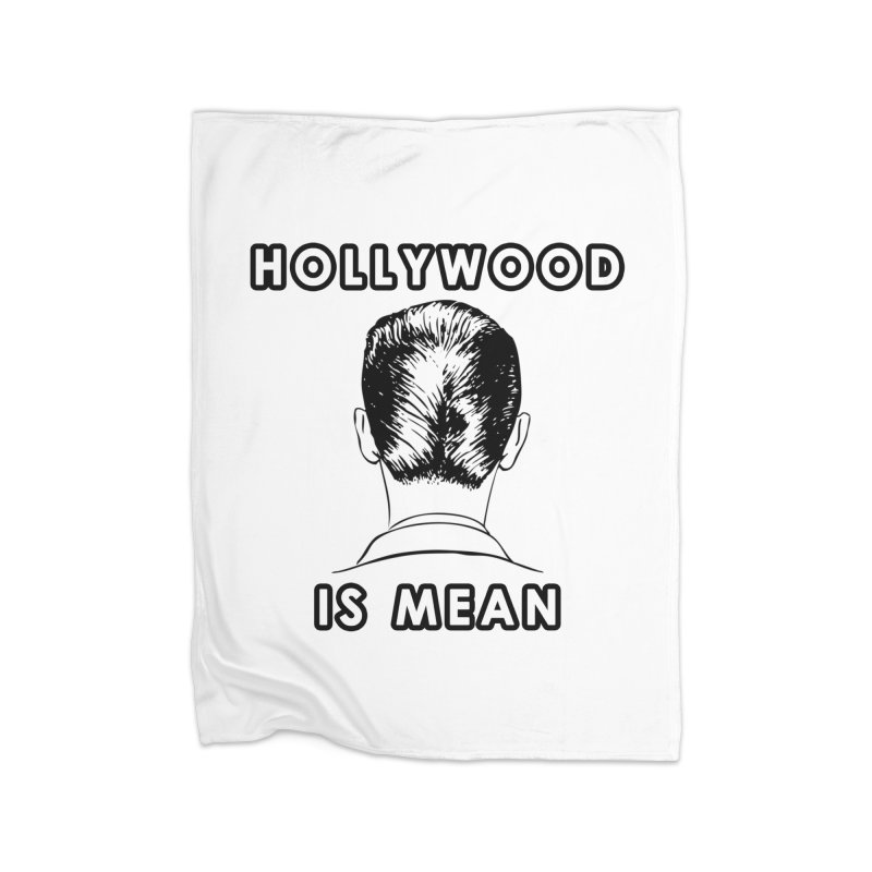 HOLLYWOOD IS MEAN - Turned Head Home Blanket by DUBROBOT - The Time Transportation Authority