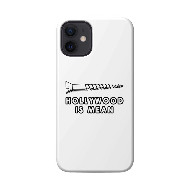 HOLLYWOOD IS MEAN - Screwed... Again Accessories Phone Case by DUBROBOT - The Time Transportation Authority
