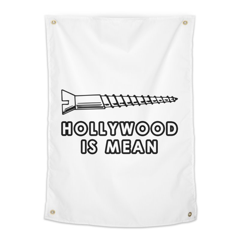 HOLLYWOOD IS MEAN - Screwed... Again Home Tapestry by DUBROBOT - The Time Transportation Authority