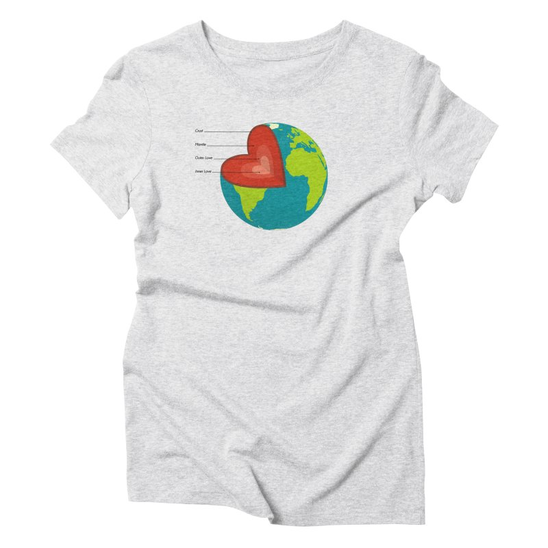 Love Earth Women's Triblend T-Shirt by dudesign's Artist Shop