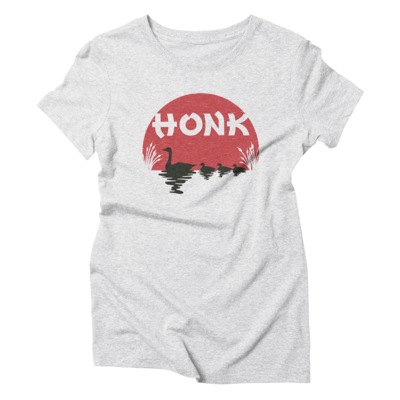 Honk Women's Triblend T-Shirt by dudesign's Artist Shop