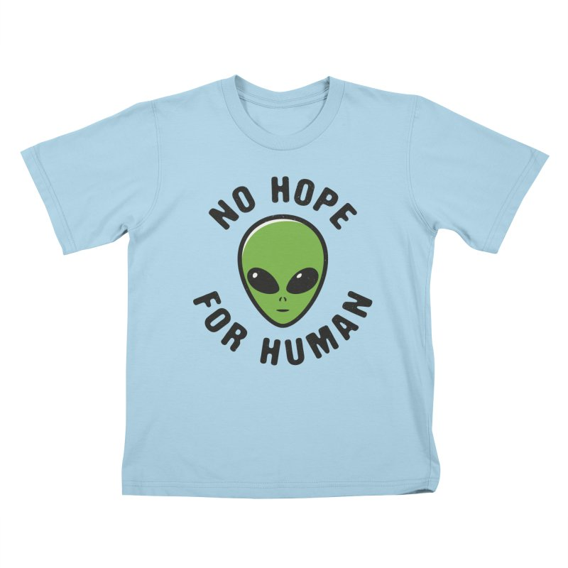 No hope Kids T-Shirt by dudesign's Artist Shop