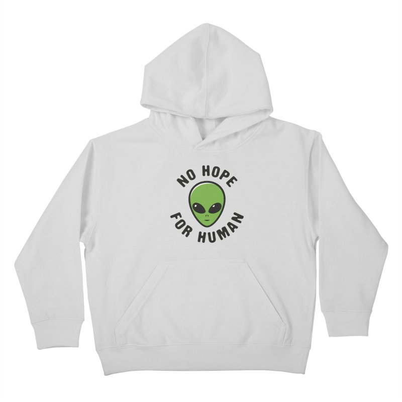 No hope Kids Pullover Hoody by dudesign's Artist Shop