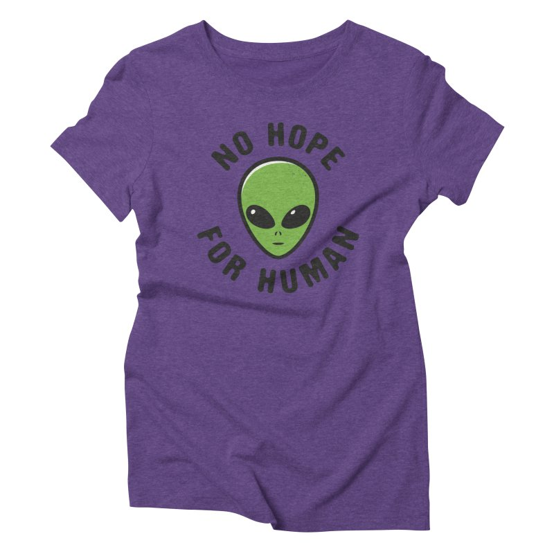 No hope Women's Triblend T-Shirt by dudesign's Artist Shop