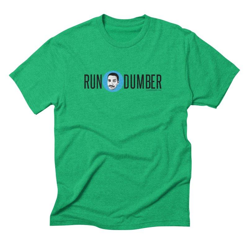 Run Dumber (Black) Men's Triblend T-Shirt by Dumb Runner's Artist Shop