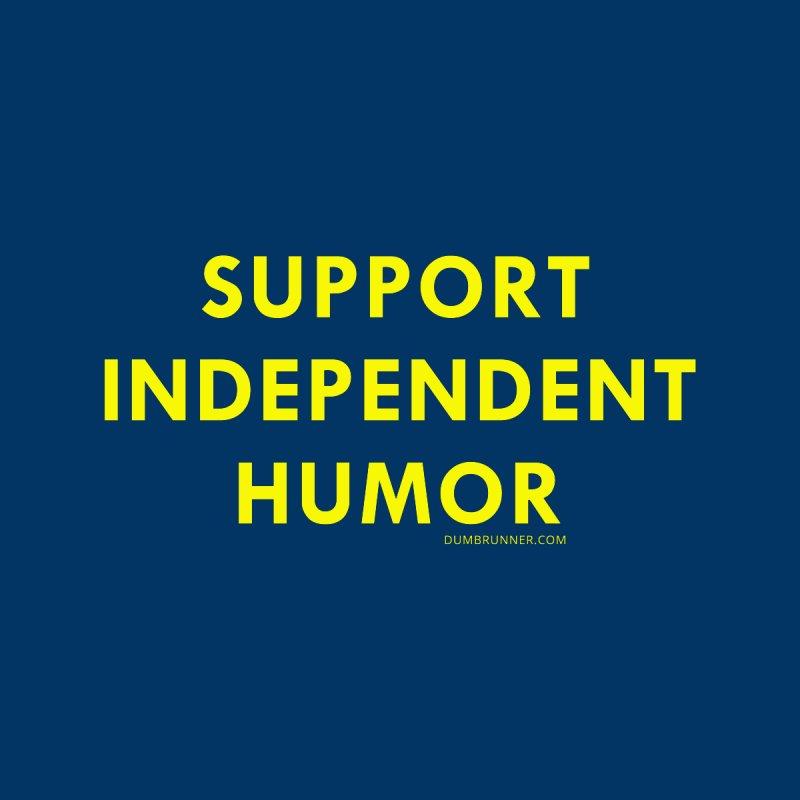 Indie Humor by Dumb Runner's Artist Shop