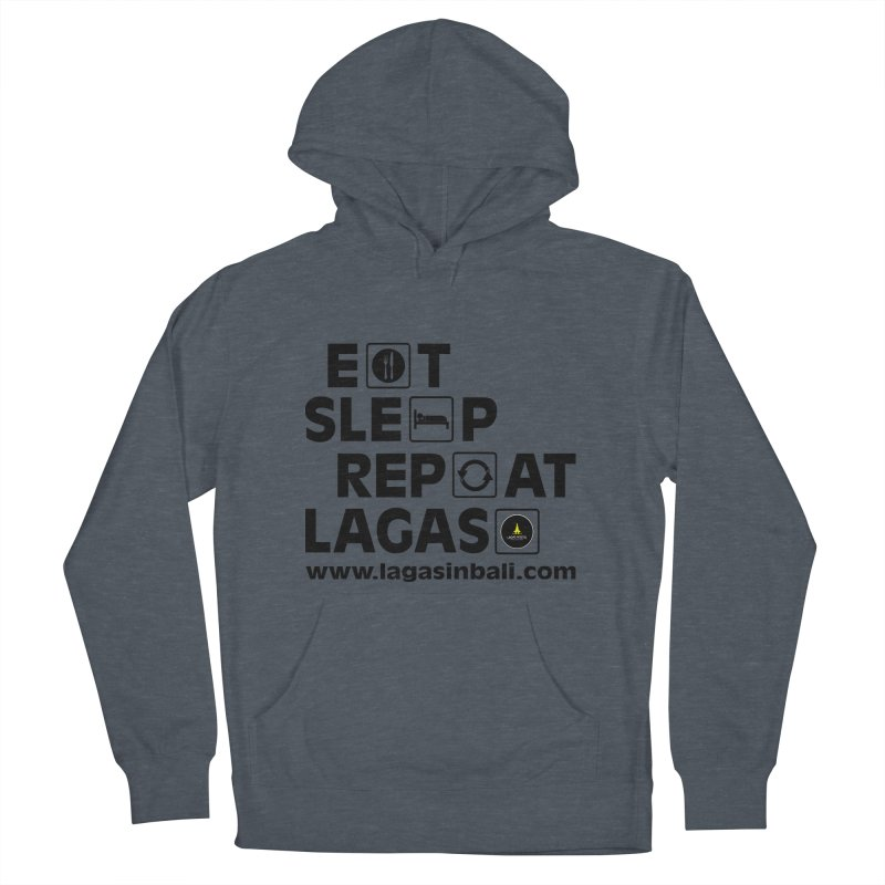Eat Sleep Repeat Lagas Hostel Men's French Terry Pullover Hoody by DuMBSTRaCK CLoTH iNK PROJECT