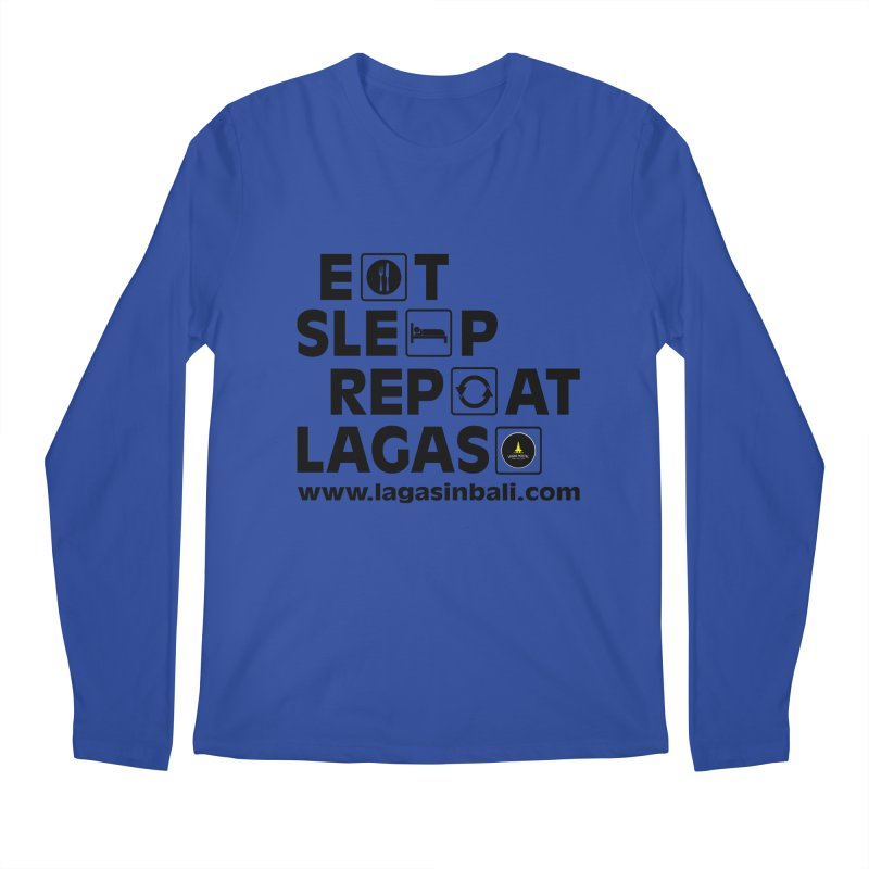 Eat Sleep Repeat Lagas Hostel Men's Longsleeve T-Shirt by DuMBSTRaCK CLoTH iNK PROJECT