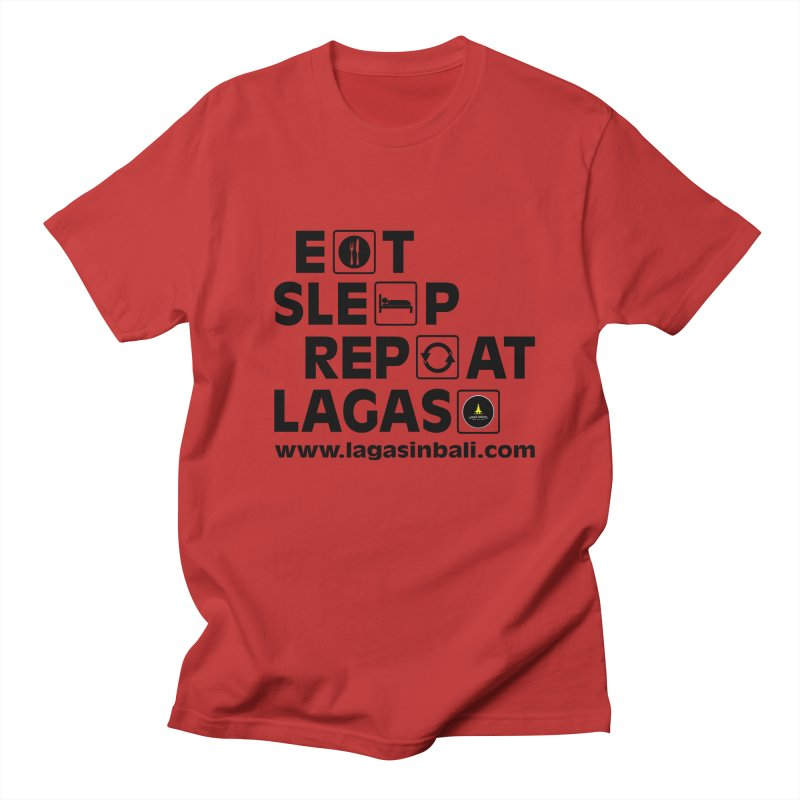 Eat Sleep Repeat Lagas Hostel Women's Regular Unisex T-Shirt by DuMBSTRaCK CLoTH iNK PROJECT
