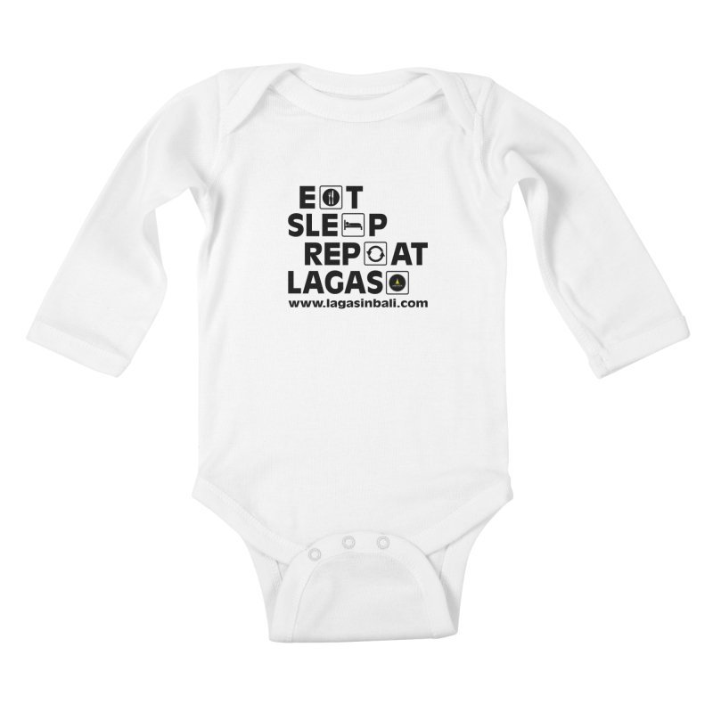 Eat Sleep Repeat Lagas Hostel Kids Baby Longsleeve Bodysuit by DuMBSTRaCK CLoTH iNK PROJECT