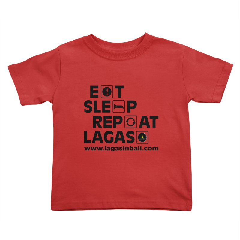 Eat Sleep Repeat Lagas Hostel Kids Toddler T-Shirt by DuMBSTRaCK CLoTH iNK PROJECT