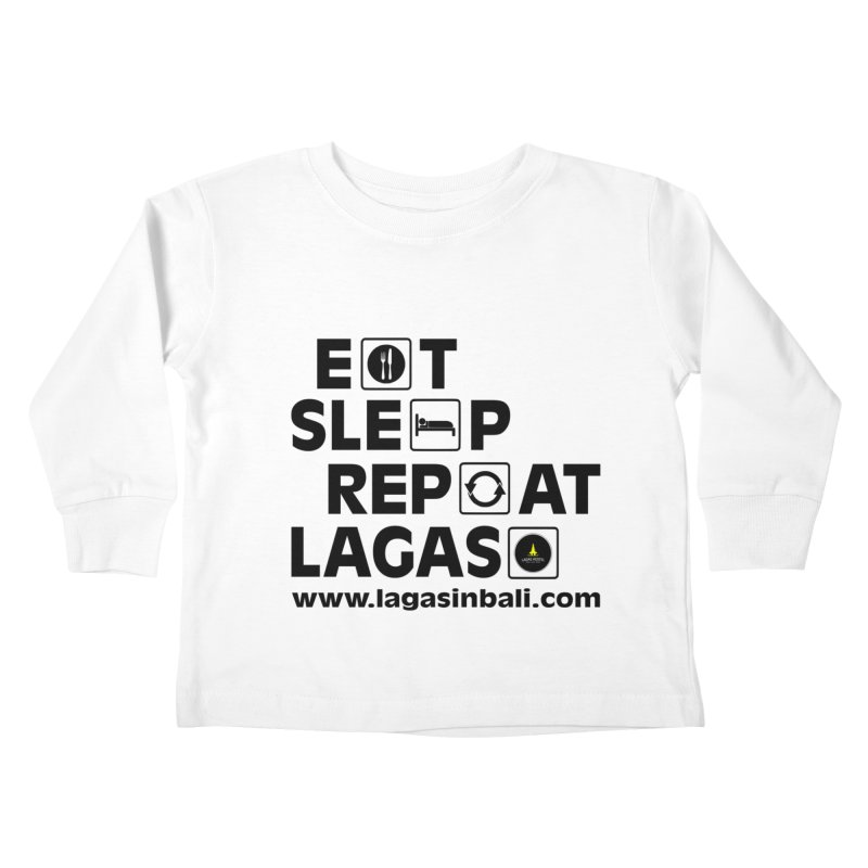 Eat Sleep Repeat Lagas Hostel Kids Toddler Longsleeve T-Shirt by DuMBSTRaCK CLoTH iNK PROJECT