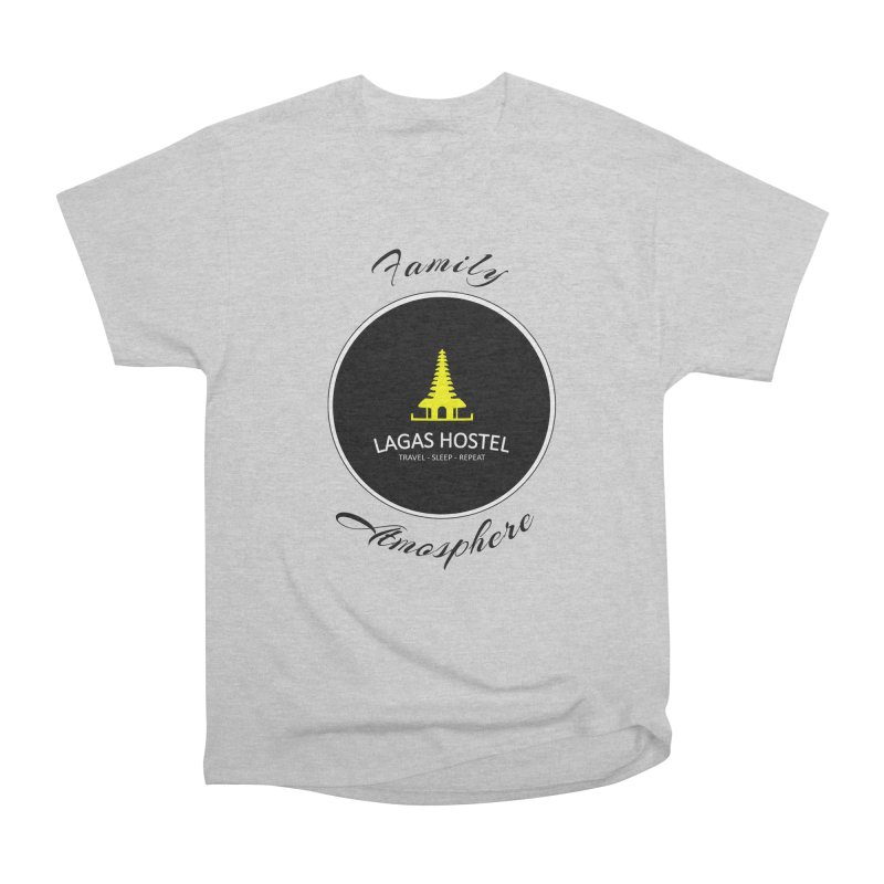 Family Atmosphere Lagas Hostel Women's Heavyweight Unisex T-Shirt by DuMBSTRaCK CLoTH iNK PROJECT