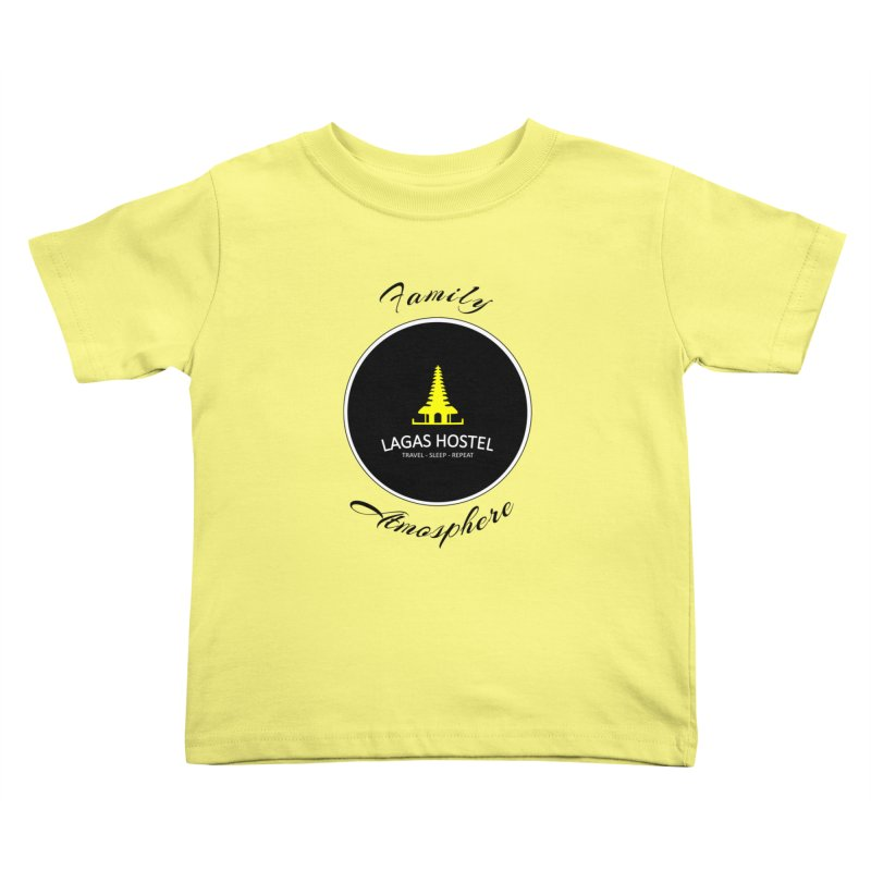 Family Atmosphere Lagas Hostel Kids Toddler T-Shirt by DuMBSTRaCK CLoTH iNK PROJECT