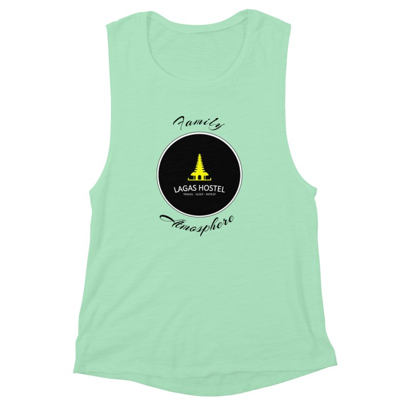 Family Atmosphere Lagas Hostel Women's Muscle Tank by DuMBSTRaCK CLoTH iNK PROJECT