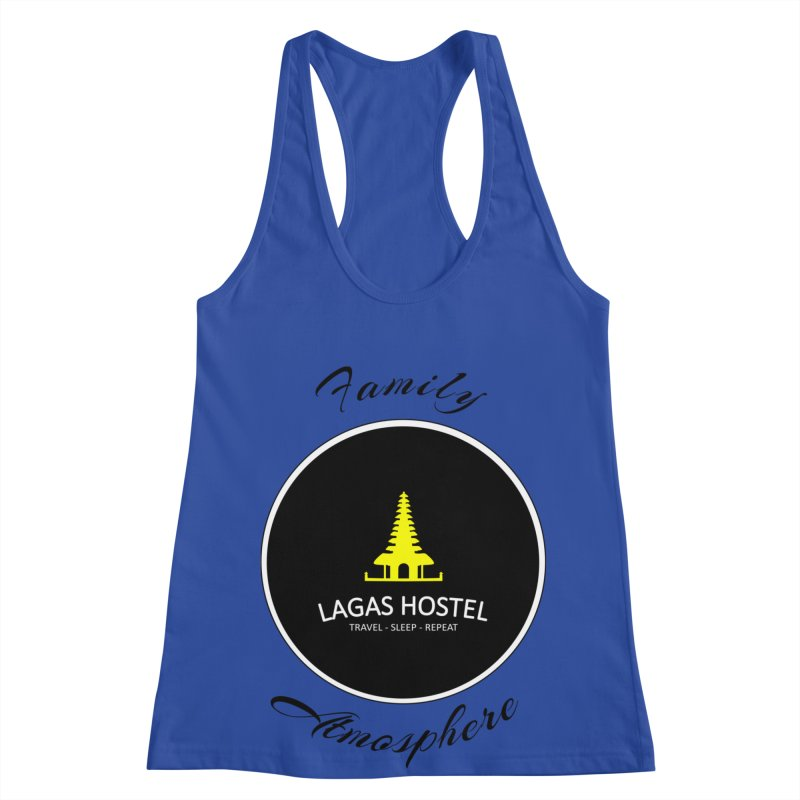 Family Atmosphere Lagas Hostel Women's Racerback Tank by DuMBSTRaCK CLoTH iNK PROJECT