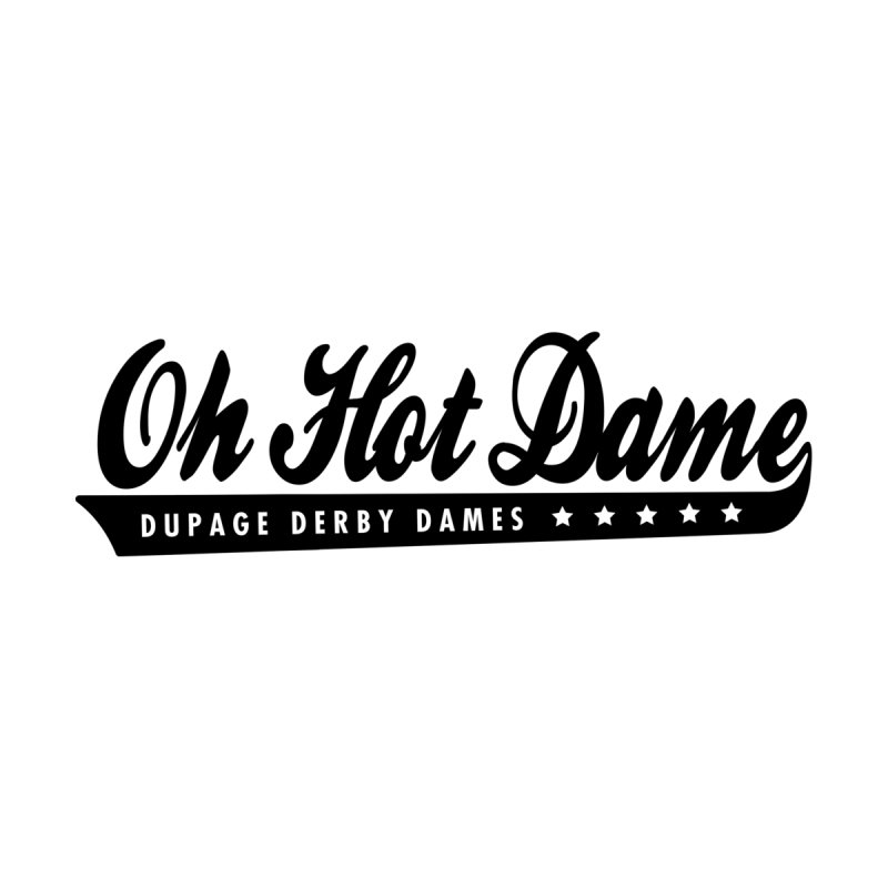 Oh Hot Dame! Retro by dupagederbydames's Artist Shop