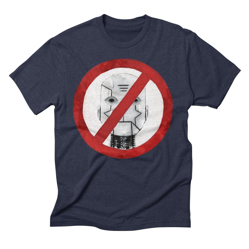 no robot Men's Triblend T-shirt by Dustin Nguyen's Artist Shop