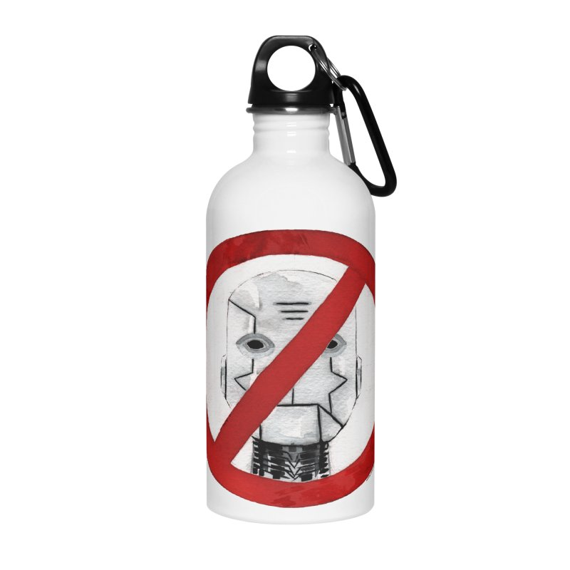 no robot Accessories Water Bottle by Dustin Nguyen's Artist Shop