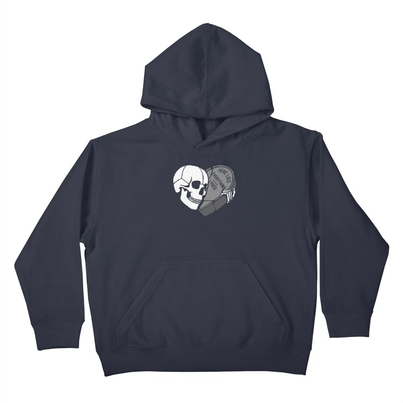 Here Lies Kids Pullover Hoody by dustinwyattdesign's Shop
