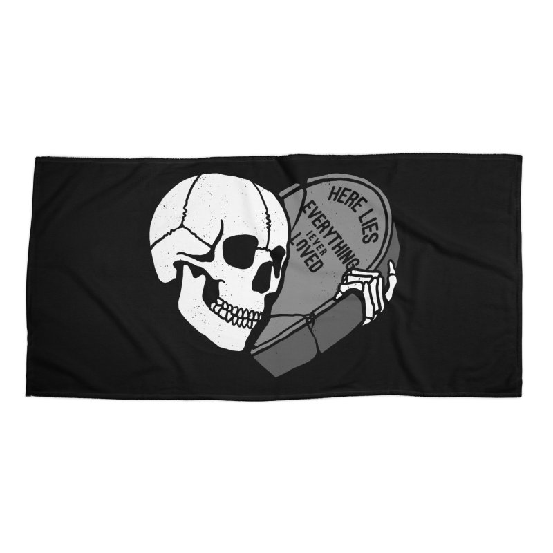 Here Lies Accessories Beach Towel by dustinwyattdesign's Shop