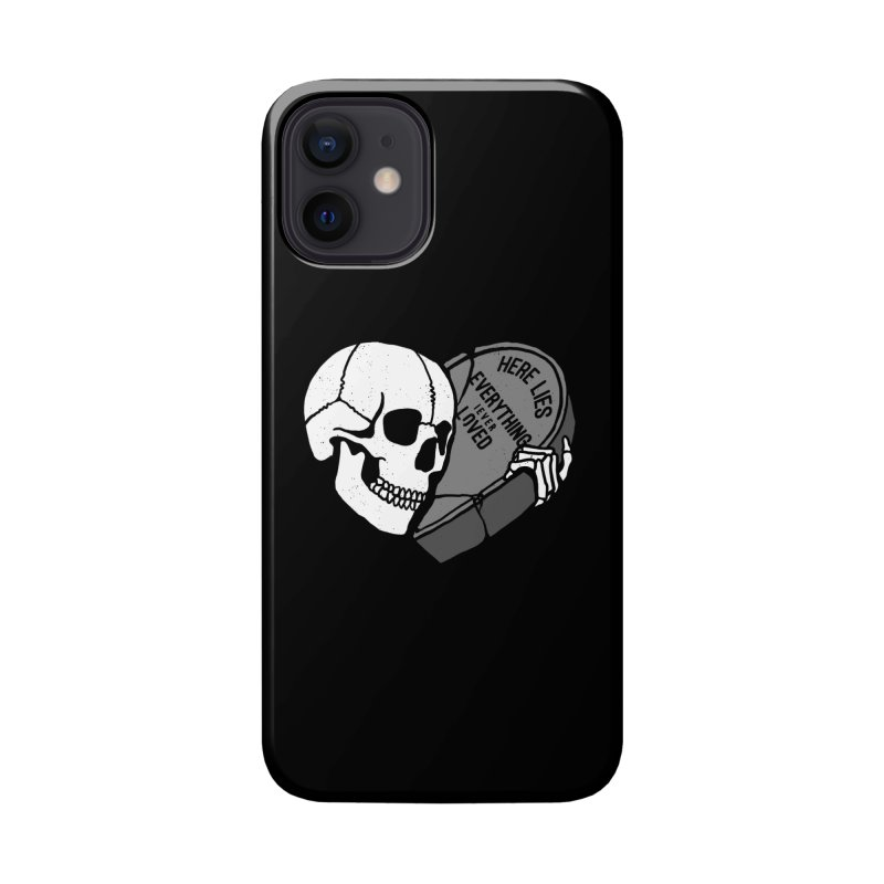 Here Lies Accessories Phone Case by dustinwyattdesign's Shop