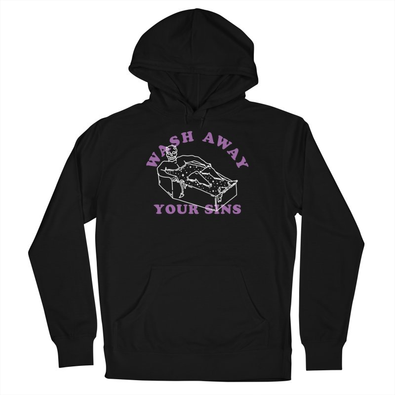 Wash Away Your Sins Women's Pullover Hoody by dustinwyattdesign's Shop