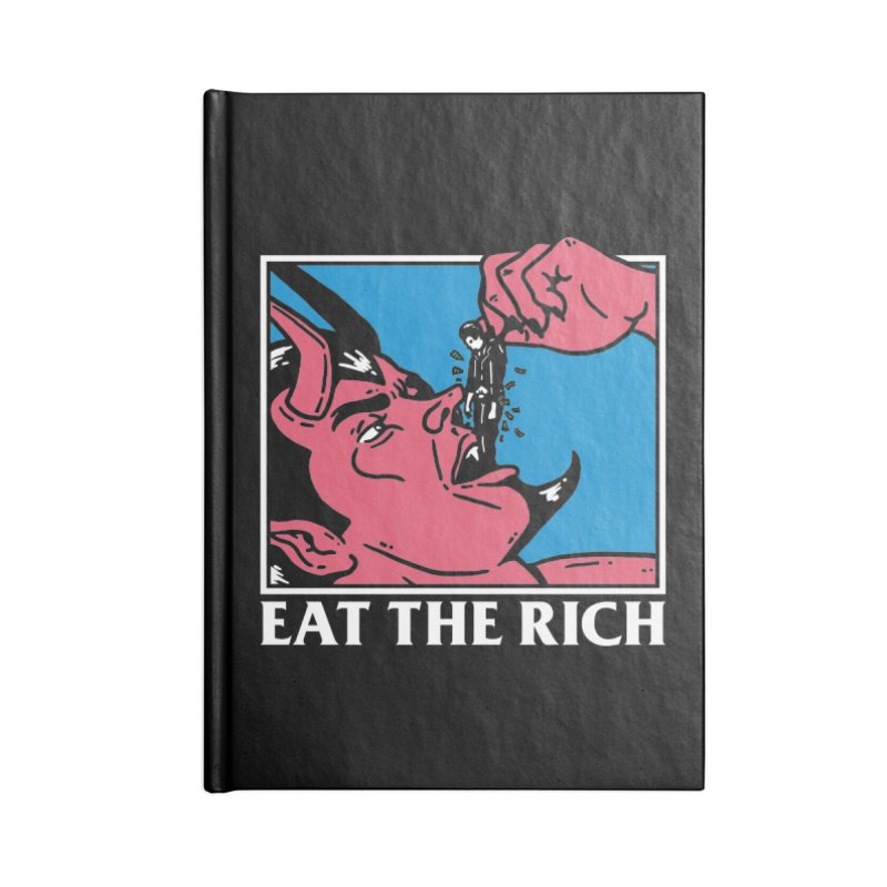 Eat The Rich Accessories Notebook by dustinwyattdesign's Shop