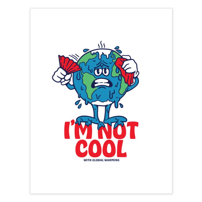 I'm Not Cool Home Fine Art Print by dustinwyattdesign's Shop