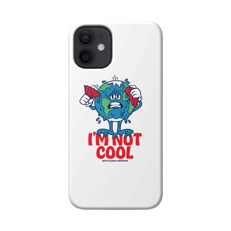 I'm Not Cool Accessories Phone Case by dustinwyattdesign's Shop