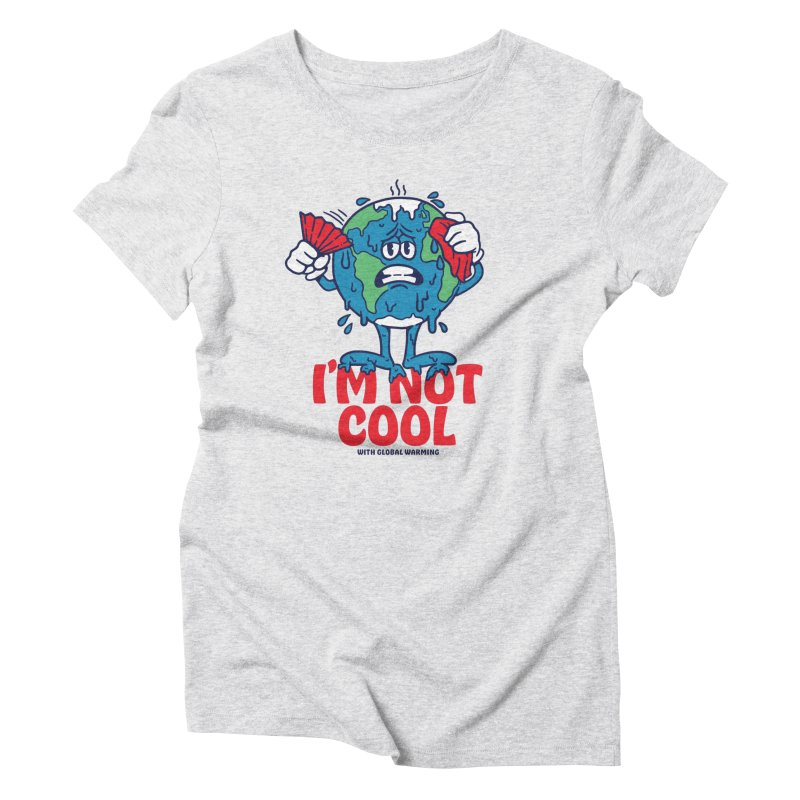 I'm Not Cool Women's T-Shirt by dustinwyattdesign's Shop