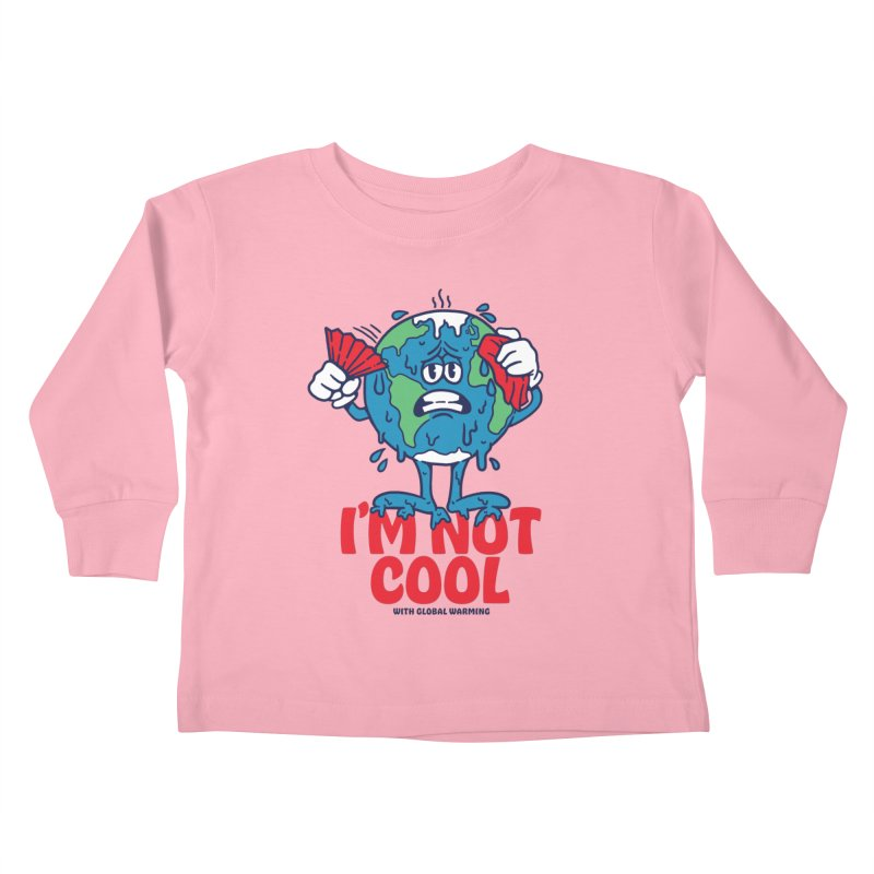 I'm Not Cool Kids Toddler Longsleeve T-Shirt by dustinwyattdesign's Shop