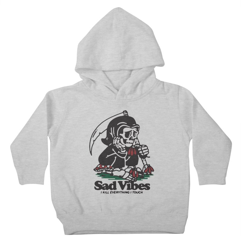Sad Vibes Kids Toddler Pullover Hoody by dustinwyattdesign's Shop