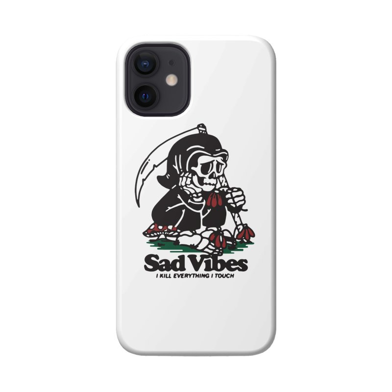 Sad Vibes Accessories Phone Case by dustinwyattdesign's Shop