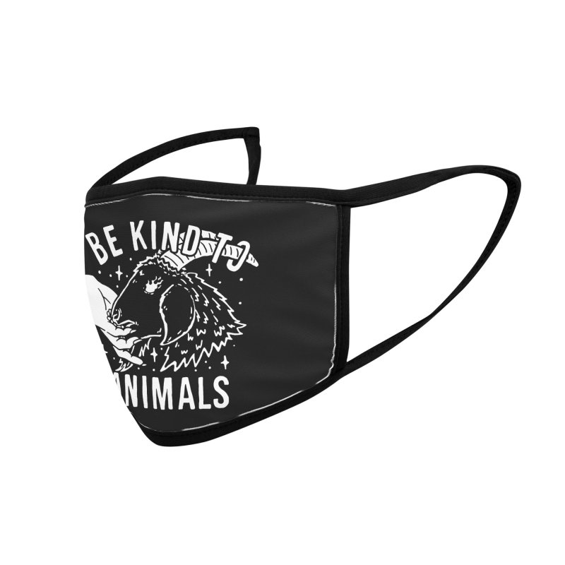 Be Kind to Animals Accessories Face Mask by dustinwyattdesign's Shop