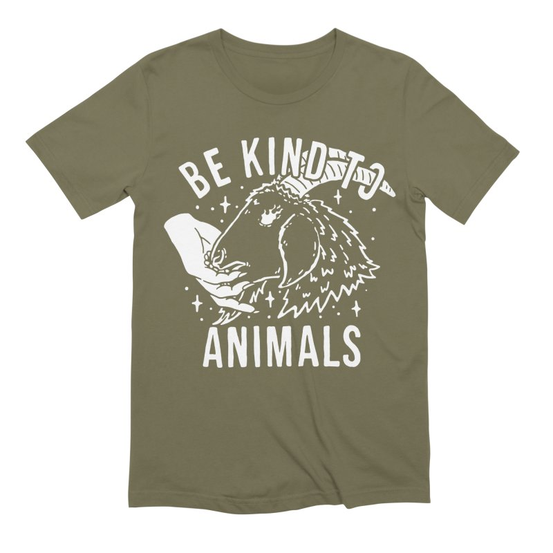 Be Kind to Animals Men's T-Shirt by dustinwyattdesign's Shop