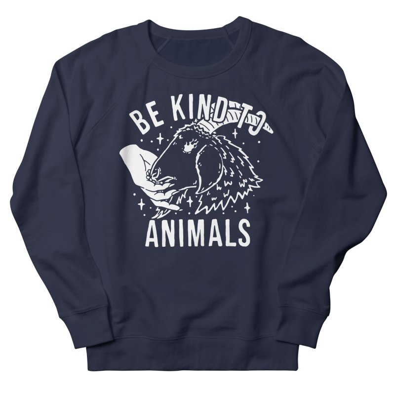 Be Kind to Animals Men's Sweatshirt by dustinwyattdesign's Shop