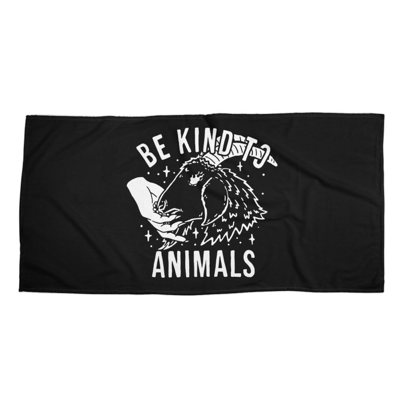 Be Kind to Animals Accessories Beach Towel by dustinwyattdesign's Shop