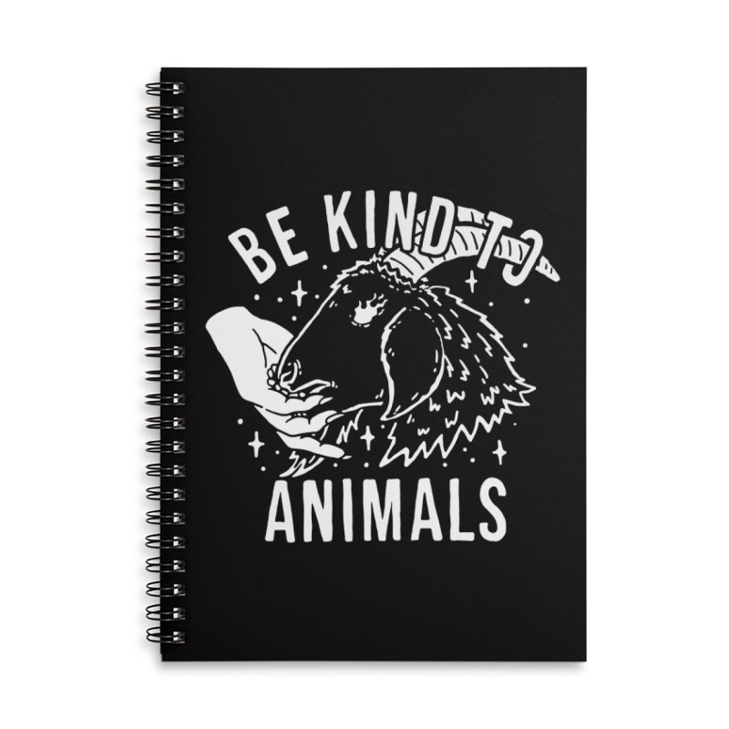 Be Kind to Animals Accessories Notebook by dustinwyattdesign's Shop