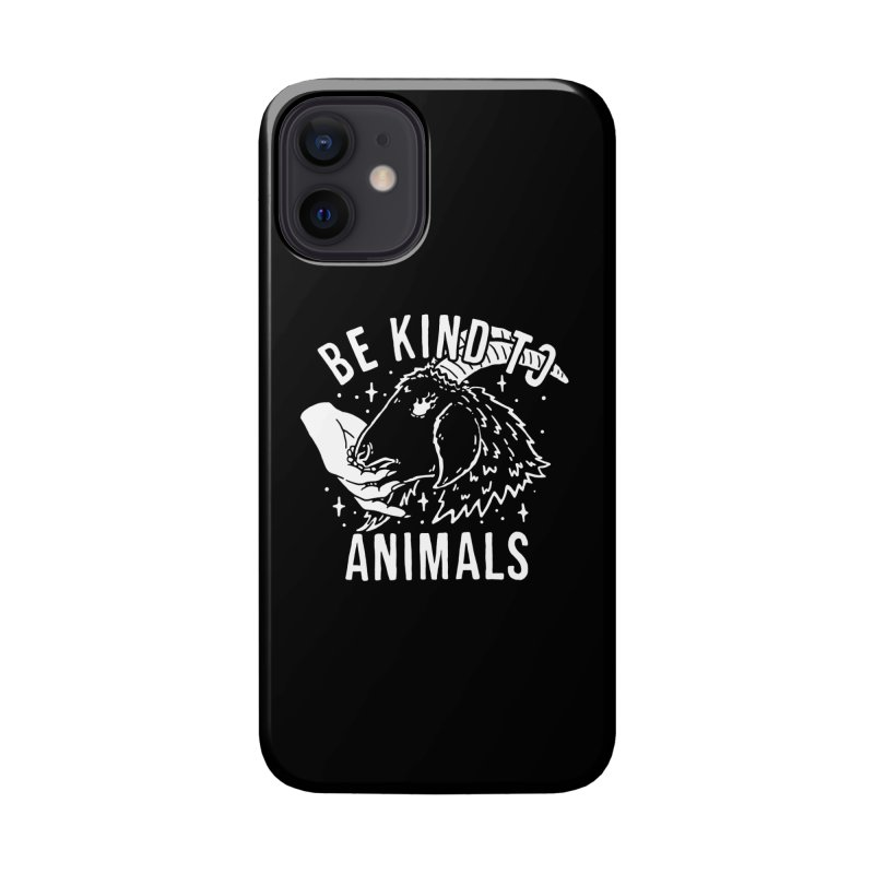 Be Kind to Animals Accessories Phone Case by dustinwyattdesign's Shop