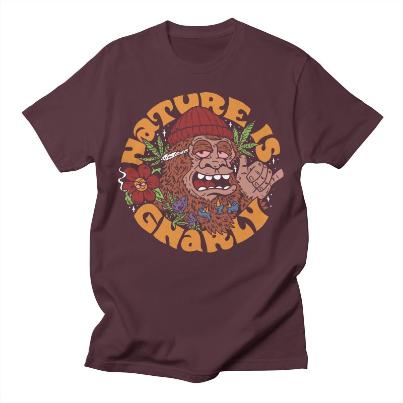 Nature is Gnarly Men's T-Shirt by dustinwyattdesign's Shop