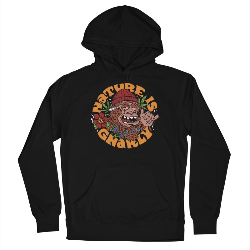 Nature is Gnarly Women's Pullover Hoody by dustinwyattdesign's Shop