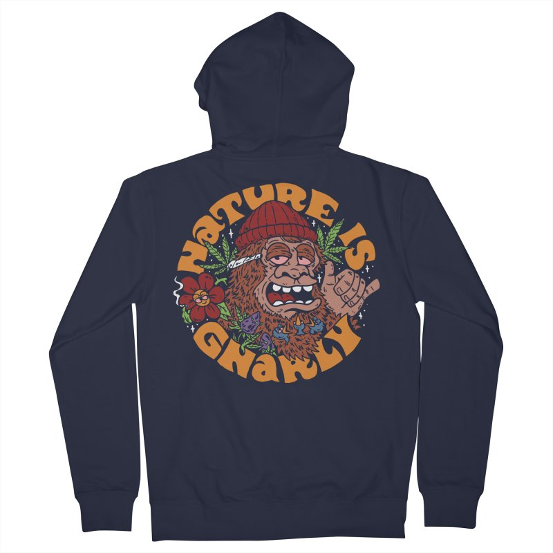 Nature is Gnarly Women's Zip-Up Hoody by dustinwyattdesign's Shop