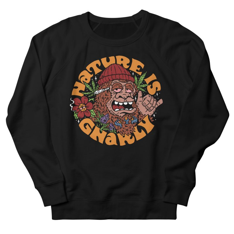 Nature is Gnarly Men's Sweatshirt by dustinwyattdesign's Shop